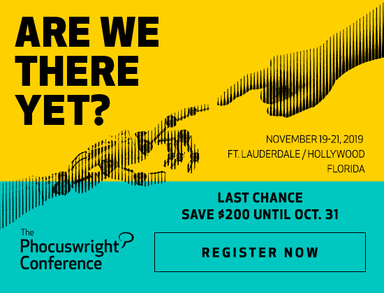 The Phocuswright Conference 2019 - November 19-21, 2019  Ft. Lauderdale, Florida