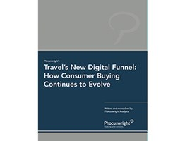 Travel's New Digital Funnel: How Consumer Buying Continues to Evolve