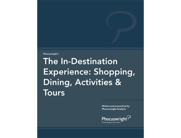 The In-Destination Experience: Shopping, Dining, Activities & Tours