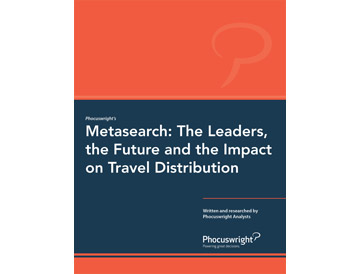 Metasearch: The Leaders, the Future and the Impact on Travel Distribution