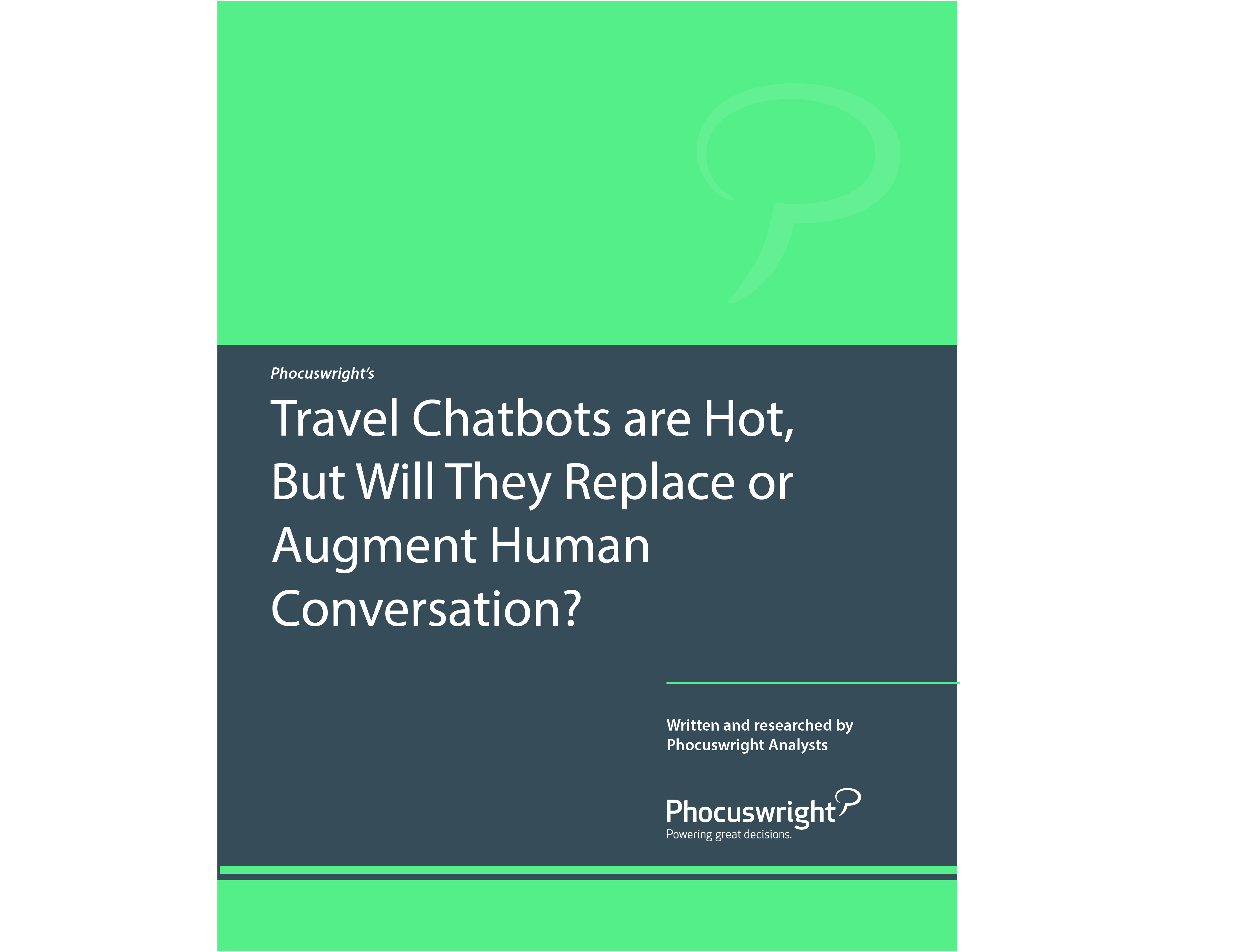 Travel Chatbots are Hot, But Will They Replace or Augment Human Conversation?