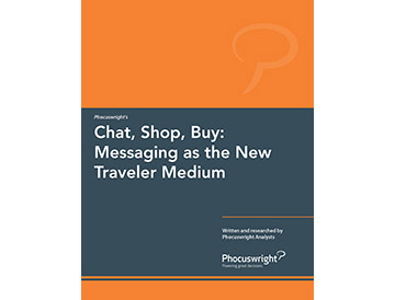 Chat, Shop, Buy: Messaging as the New Traveler Medium