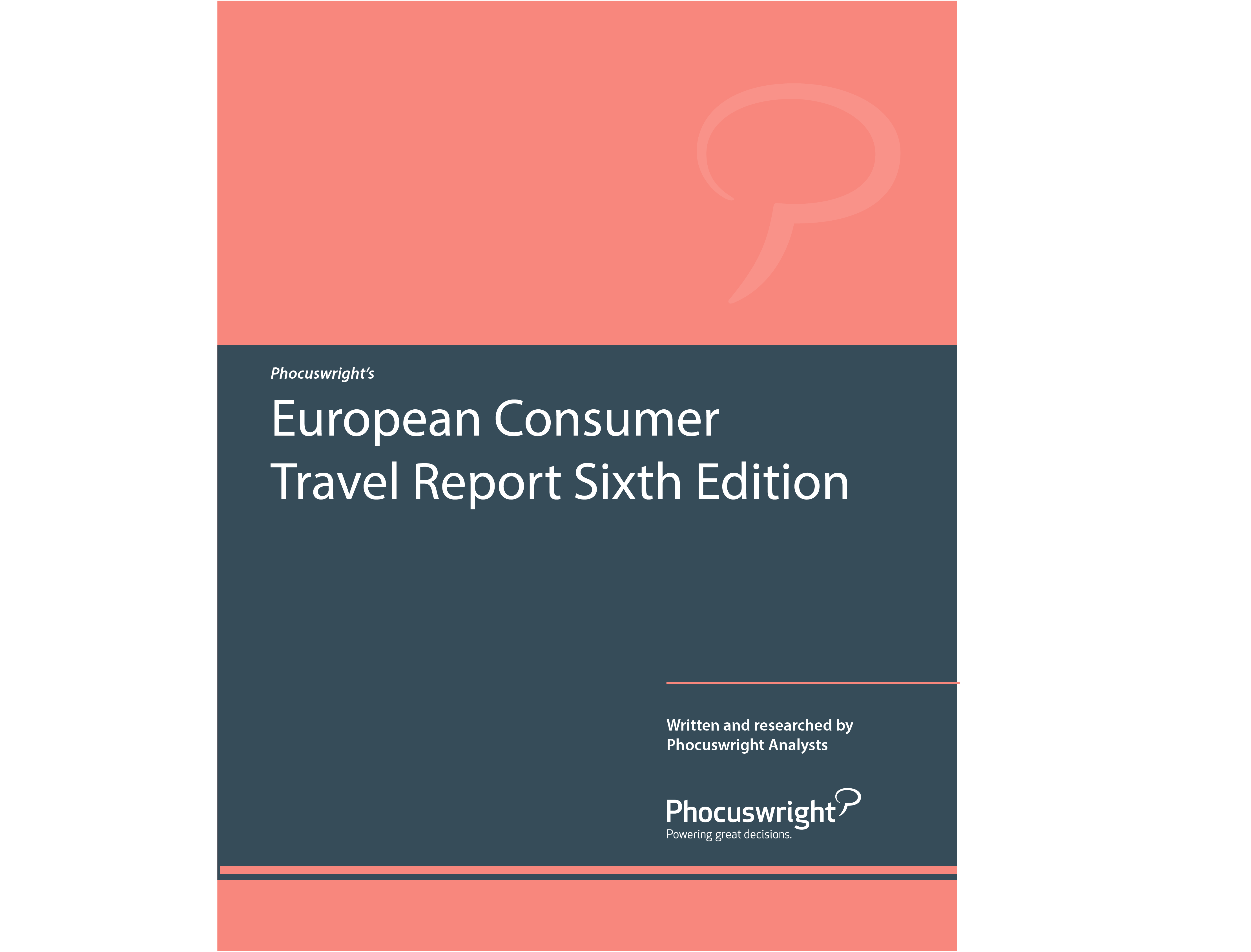 European Consumer Travel Report Sixth Edition
