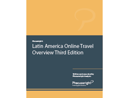 Latin America Online Travel Overview Third Edition