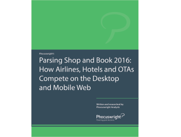 Parsing Shop and Book 2016: How Airlines, Hotels and OTAs Compete on the Desktop and Mobile Web