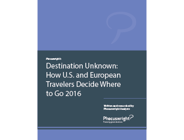 Destination Unknown: How U.S. and European Travelers Decide Where to Go 2016