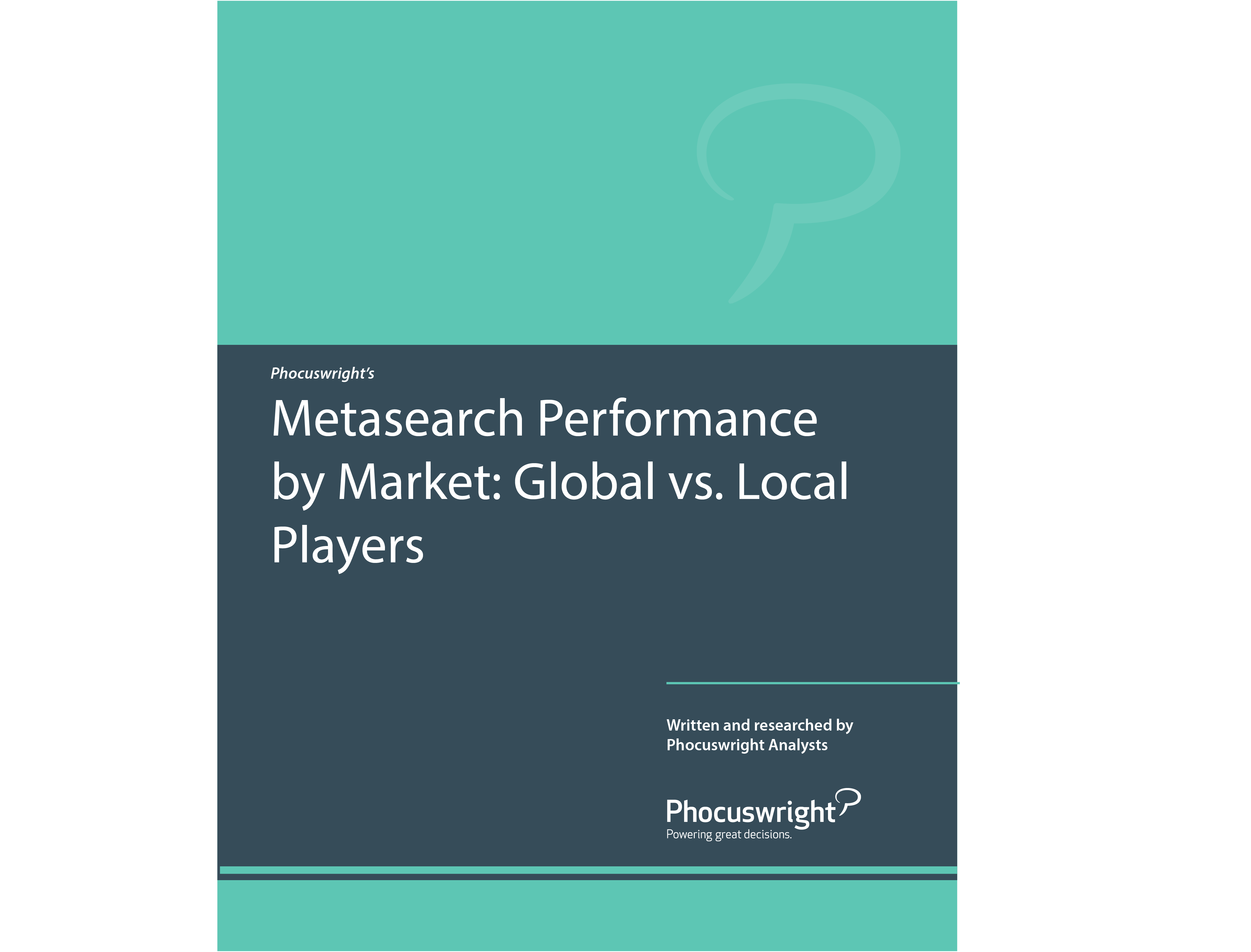 Metasearch Performance by Market: Global vs. Local Players