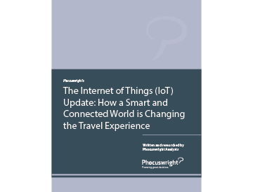 The Internet of Things (IoT) Update: How a Smart and Connected World is Changing the Travel Experience