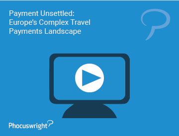 Payment Unsettled: Europe's Complex Travel Payments Landscape (Presentation)