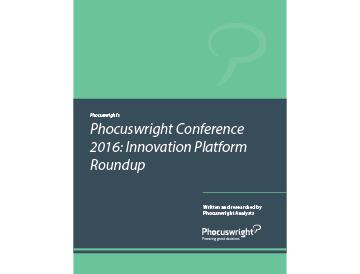 Phocuswright Conference: 2016 Innovation Platform Roundup