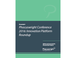 Phocuswright Conference: 2016 Innovation Platform Roundup