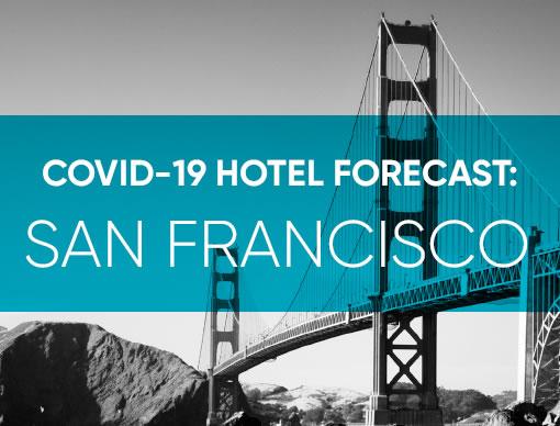 COVID-19 Hotel Forecast: San Francisco