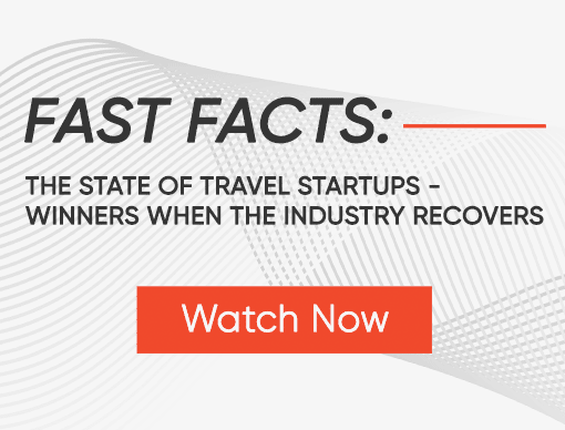 Fast Facts: The State of Travel Startups - Winners When the Industry Recovers